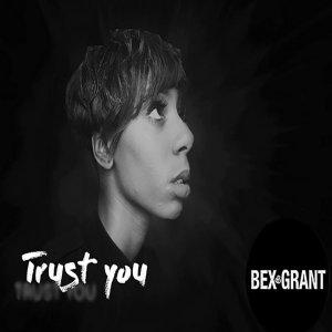 bex-grant-trust-you