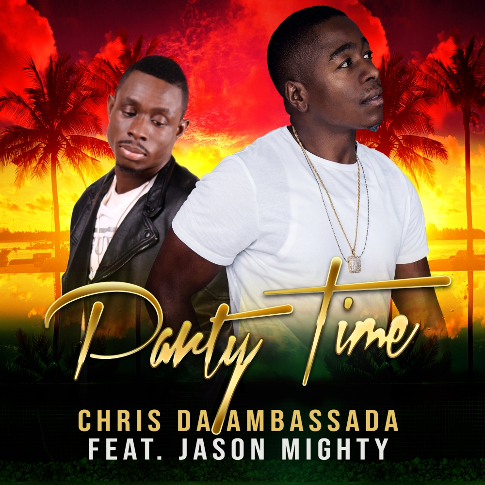 Chris Da Ambassada - Party Time CD Cover